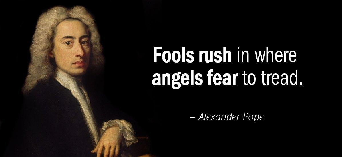 Wise men, and rushing behaviourpolicy
